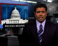News Wrap: Congress Leaves Unfinished Business at Start of Summer Recess