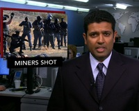 News Wrap: South African Police Fire On Miners During Labor Strikes
