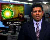 News Wrap: Judge Approves BP Oil Spill Settlement Worth $4 Billion