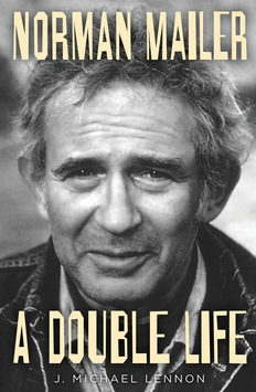 The ambitions and insecurities of literary giant Norman Mailer